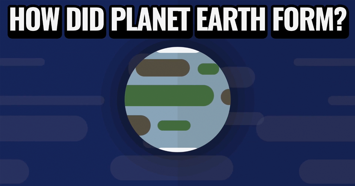Less Than Five Episode 03 – How did Planet Earth Form?