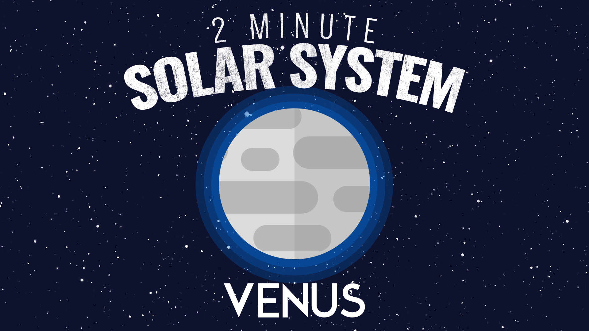 Astronimate's Two Minute Solar System – Episode 02: Venus