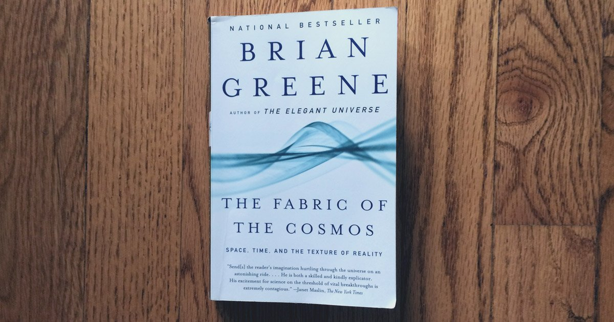 Brian Greene – The Fabric of the Cosmos Review by Astronimate