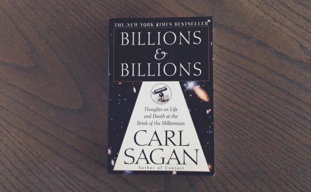 "Carl Sagan ""Billions and Billions"" Book Review."