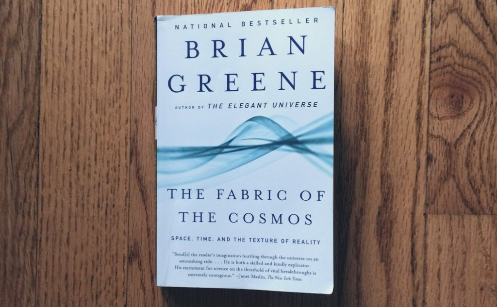"""Brian Greene """"The Fabric of the Cosmos"""" Book Review."""